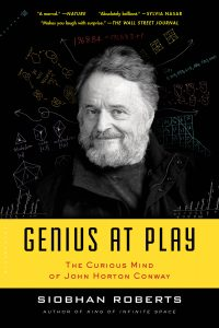 Genius At Play: The Curious Mathematical Mind Of John Horton Conway by Siobhan Roberts (PAPERBACK cover)